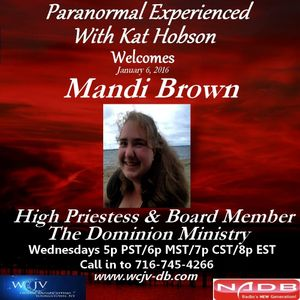 Paranormal Experienced with Kat Hobson 20160106