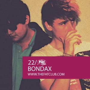 Bondax - The Fat! Club Mix 022