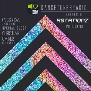 Dance Tunes Radio Presents-Rotationz & Friends (Guest mix Christian Gainer 2017.08.18)