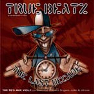 "TrueBeatzCrew - ""The Last Decade""  the 90's hiphop mix (2005)"