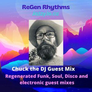 Regen Rhythms Chuck the DJ Guest Mix July 9 2021