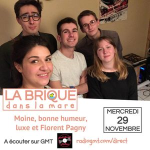 LBDLM #33 - 29 novembre 2017 - Moine, bonne humeur, luxe et Florent Pagny
