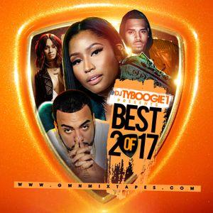 "DJ-TYBOOGIE ""THE BEST OF 2017"" HIPHOP & RNB"""