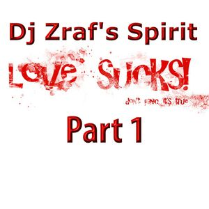 Dj Zraf's spirit (Part 1)