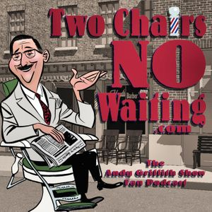 Two Chairs No Waiting 376: TV Pets of Mayberry