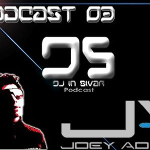 DS (DJ IN SIVAR) PODCAST 03 - JOEY ADAM