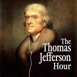 Show 1187 What Would Jefferson Say