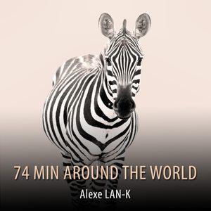 74 MIN AROUND THE WORLD