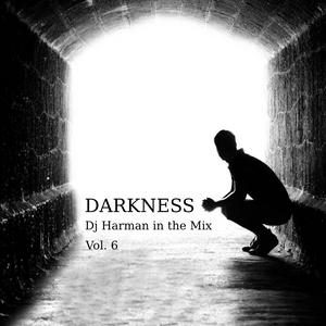 Dj Harman in the Mix - Volume 6 - Darkness