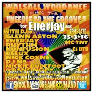 Enerjay @ Needle To the Groove, Walsall Wood, Walsall. Friday 25th March 2016