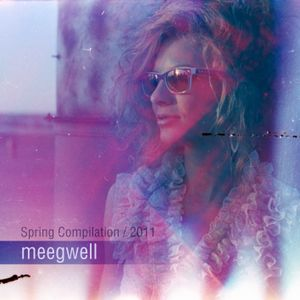 meegwell - spring compilation 2011