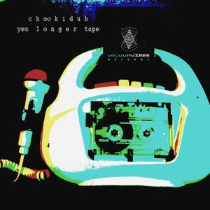 Chookidub Kimaloka - Yes longer tape!