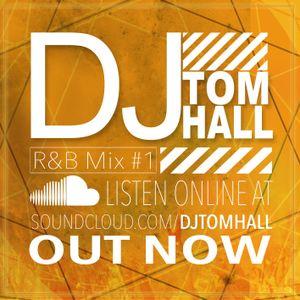 R&B | Grime | Part #1 Add me on snapchat DjTomHall | Tweet @DJTomHall