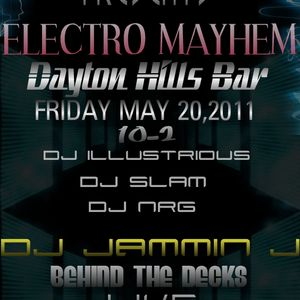DJ JaMmIn J LIVE ELECTRO MAYHEM MAY 20 Set 2