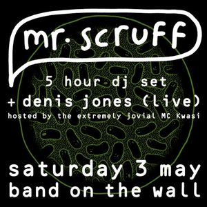Mr Scruff DJ set with Denis Jones live & MC Kwasi, Band on the Wall, Manchester, Sat 3rd May 2014
