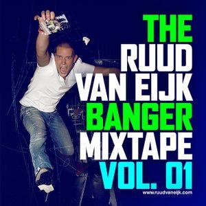 Ruud van Eijk Banger Mixtape Vol. 01