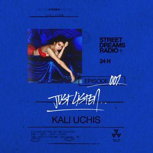 Just Listen - Episode 007 - Kali Uchis
