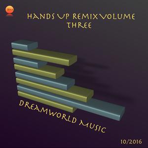 Hands Up Remix Volume Three