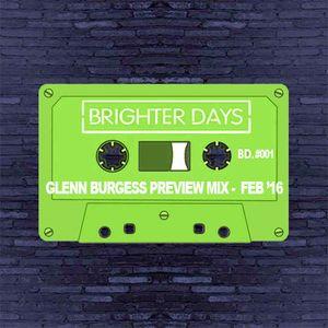 Glenn Burgess - Brighter Days Preview Mix Feb 16
