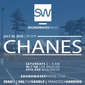Episode 379 - Chanes - July 30, 2016