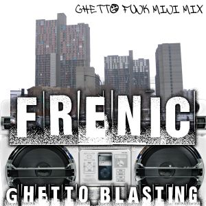 Ghetto Blasting (Ghettofunk mini mix)