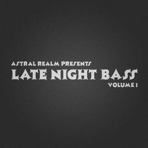 Late Night Bass - Volume 1