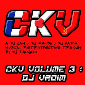 C.K.V. Volume 3 / Part 1 : Dj Vadim