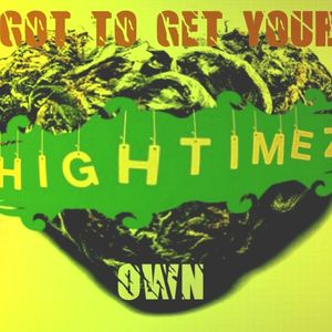 HiGhTiMeZ presents GOT TO GET YOUR OWN mix (Rare Soul, Funk & R&B 45's)