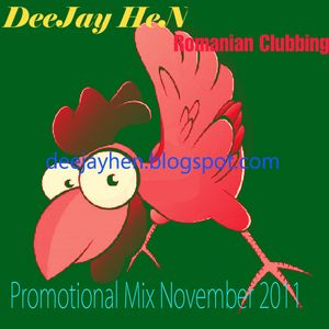 DeeJay HeN-Promotional Mix November 2011(Romanian Clubbing)