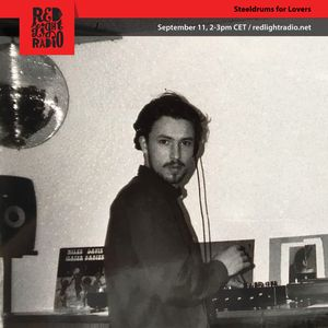 Steeldrums for Lovers @ Red Light Radio 09-11-2018