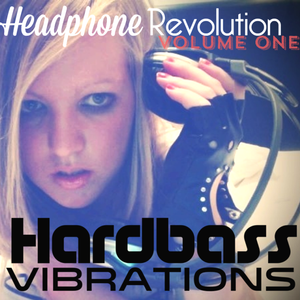 Hardbass Vibrations Headphone Revolution Vol1