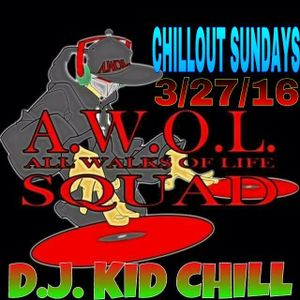 Chillout Sundays Ep. 6 3-27-16
