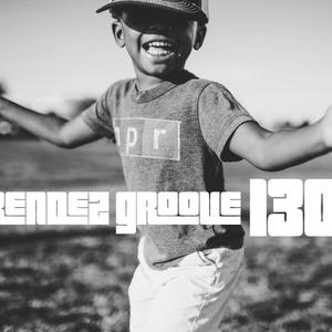 # Rendǝz-Groove n°130 #