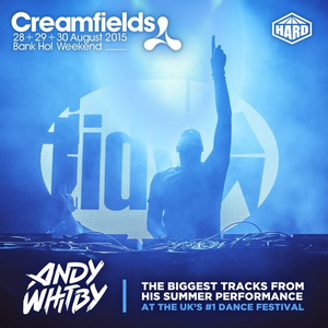 Andy Whitby - Creamfields 2015