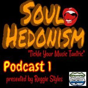 Soul Hedonsim Podcast Vol.1