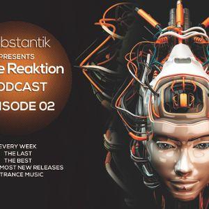 Substantik - Noise Reaktion Episode 02 (June 12 2016)