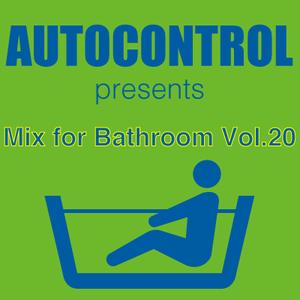 Mix for Bathroom Vol.20