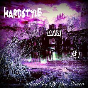 Dj Van Queen - Hardstyle mix 3 - 2013