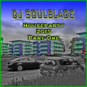 Houseparty 2015 Part One