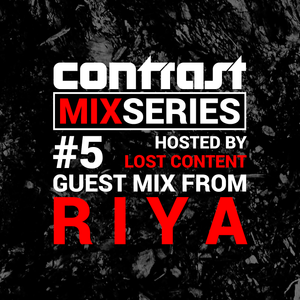 CONTRAST Mix Series - Part FIVE - RIYA Guestmix (May 2016)