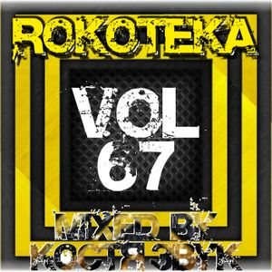 ROKOTEKA VOL.67 (DNB SESSION)