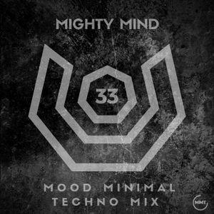New 2019> Mighty Mind - Mood Minimal Techno (Best Club Dance