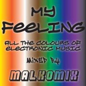 My Feeling - Malkomix - 29.04.2012