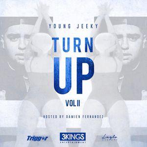 Young Jeeky & Damien Fernandez - Turn Up Vol.2