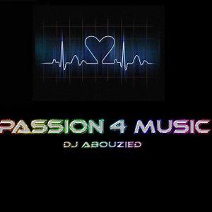 DJ AbouZeid Passion 4 Music -Baby You Brake My World -