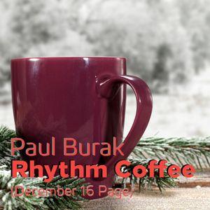 Paul Burak - Rhythm Coffee (Dec 16 Page)