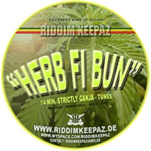 Riddim Keepaz - Herb Fi Bun Mix #1