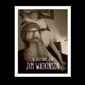 DJ Selections from Jim Watkinson