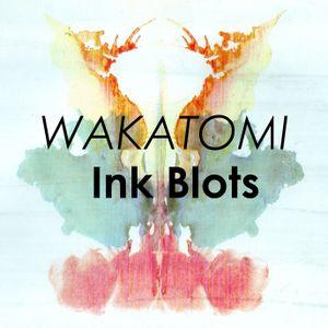 Ink Blots (Wakatomi's February 2014 mix)