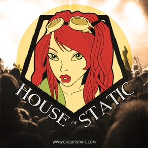 House of Static : New Years Eve 2017 Party DJ Mix - Circuit Static